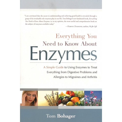 Everything You Need to Know About Enzymes - Tom Bohager